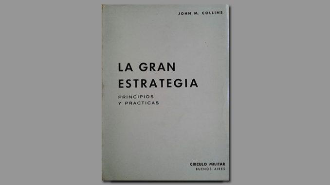 La gran estrategia - JLa gran estrategia - John M. Collinsohn M. Collins